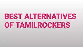 Alternatives-of-Tamilrockers