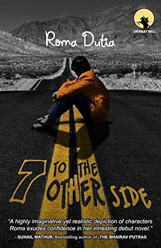 Book Review : 7 To The Other Side - Roma Dutia