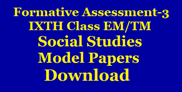 VIIIth Class FA3 Social Studies Model Papers for English and Telugu Medium Download /2019/12/VIIIth-Class-FA3-Social-Studies-Model-Papers-for-English-and-Telugu-Medium-Download.html