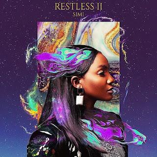 "[ALBUM] Simi - ""Restless II"" Full EP. Download (MP3+ZIP)"