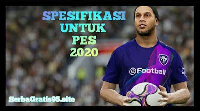 Spesifikasi PC Untuk PES 2020