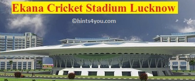 International Cricket Stadium of Lucknow.