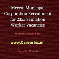 Meerut Municipal Corporation Recruitment for 2355 Sanitation Worker Vacancies