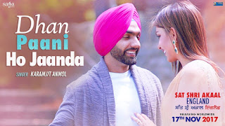 Dhan Paani Ho Janda From Sat Shri Akaal England: This punjabi song is in voice of Karamjit Anmol, composed by Jatinder Shah while lyrics is penned by Vinder Nathu Majra.