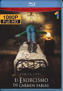 El exorcismo de Carmen Farías (2021)[1080p Web-DL] [Latino-Inglés][Google Drive] chapelHD