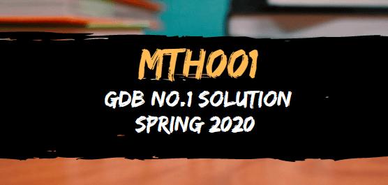 MTH001 GDB No.1 Solution Spring 2020