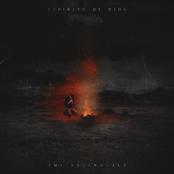 Emi Valenzuela – Espíritu De Dios (Single) 2020 (Exclusivo WC)