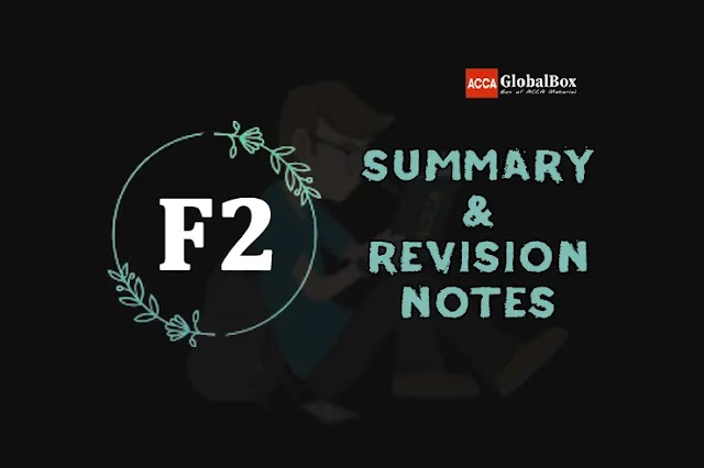 F2 (MA) | Summary + Revision Notes | Management Accounting | ACCA