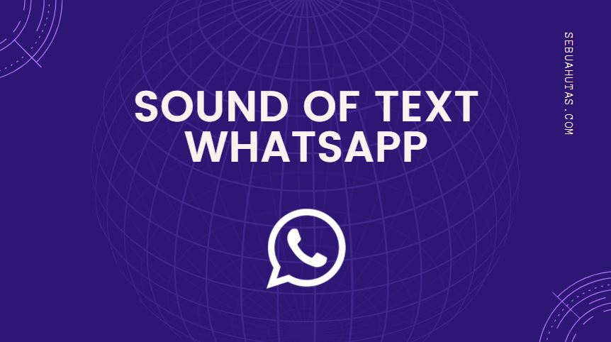 sound of text wa terbaru