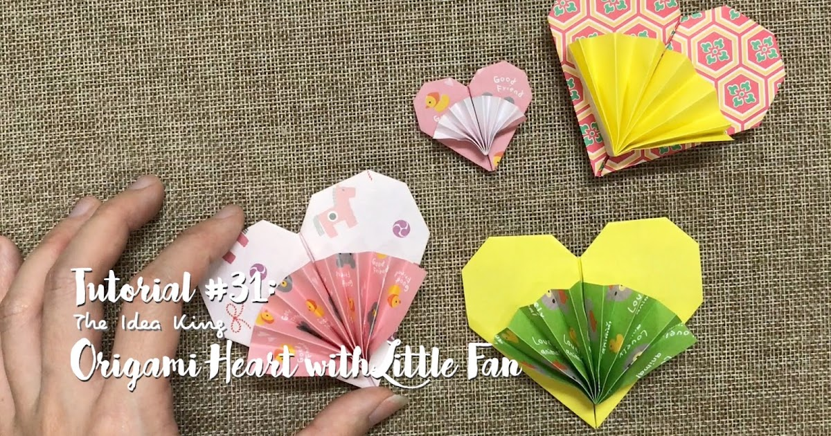 Tutorial 31 Origami Heart With Little Fan