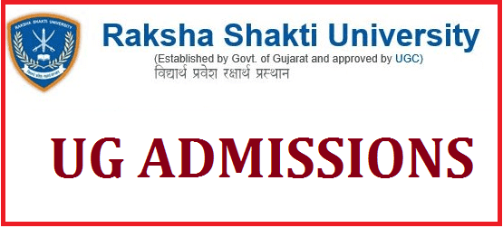 Admission, Bachelor of Arts in Security Management, Degree Admissions, Notifications, Raksha Shakti University, Security Management, UG Admissions, www.rsu.ac.in