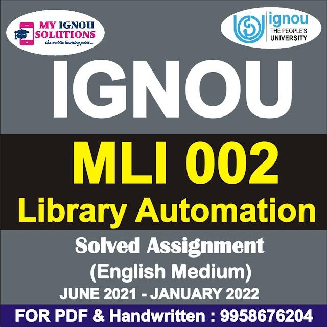 MLI 002 Solved Assignment 2021-22