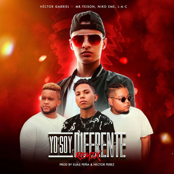 Hector Gabriel – Yo Soy Diferente (Feat.Niko Eme,MR. Yeison) (Remix) (Single) 2021 (Exclusivo WC)