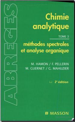 Télécharger Livre Gratuit Chimie analytique Tome 3, méthode spectrales et analyse organique pdf
