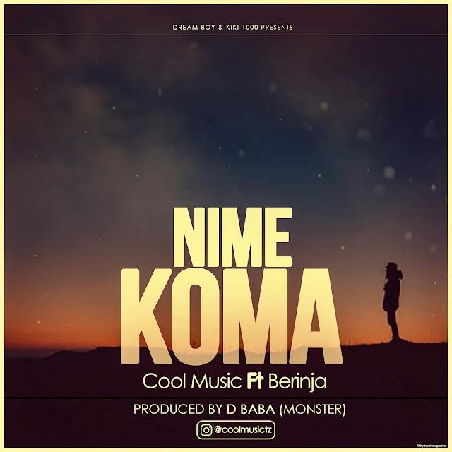 NEW AUDIO |CoolMusic ft Berinja - Nimekoma (official audio)
