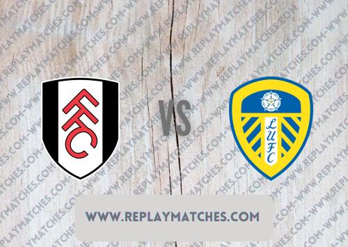 Fulham vs Leeds United Highlights 21 September 2021