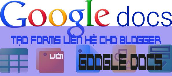 Hướng dẫn liên kết forms liên hệ với Google Docs