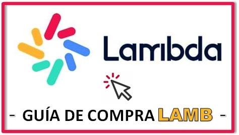 Cómo y Dónde Comprar Criptomoneda LAMBDA (LAMB)