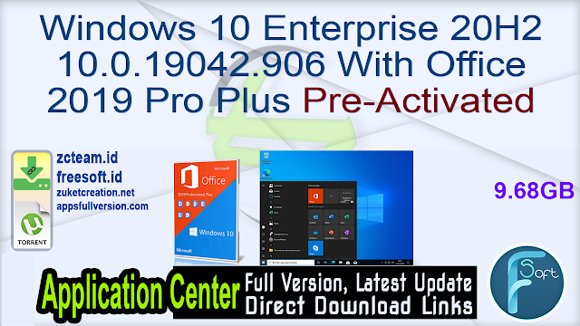 Windows 10 Enterprise 20H2 10.0.19042.906 With Office 2019 Pro Plus Pre-Activated