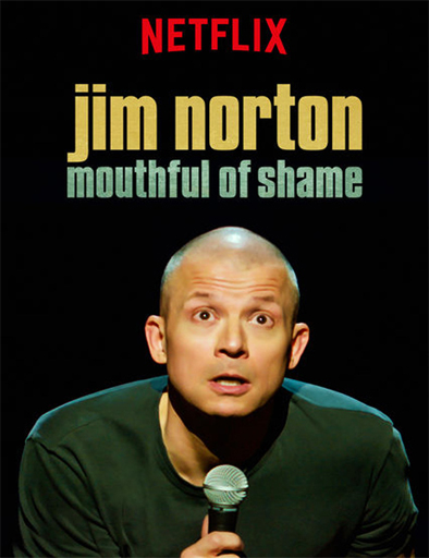 Ver Jim Norton: Mouthful of Shame (2017) Online