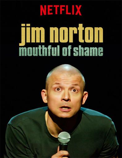 Ver Jim Norton: Mouthful of Shame (2017) Online