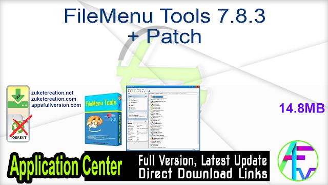 FileMenu Tools 7.8.3 + Patch