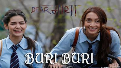 Buri Buri Song Lyrics - Rashi Mal | Irshad Kamil | Manisha | Dear Maya 2017