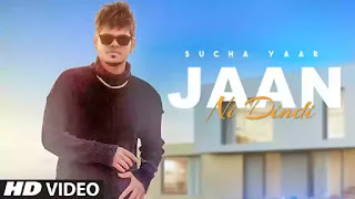Checkout Sucha yaar new song Jaan ni dindi lyrics penned and music is given by Sucha yaar himself.