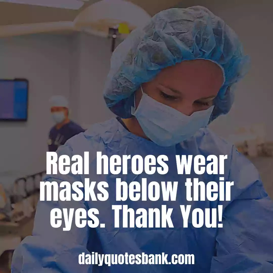 Thank You Quotes For Healthcare Workers Or Medical Professions