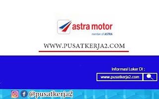 Lowongan Kerja Terbaru Jakarta Astra Motor Oktober 2020