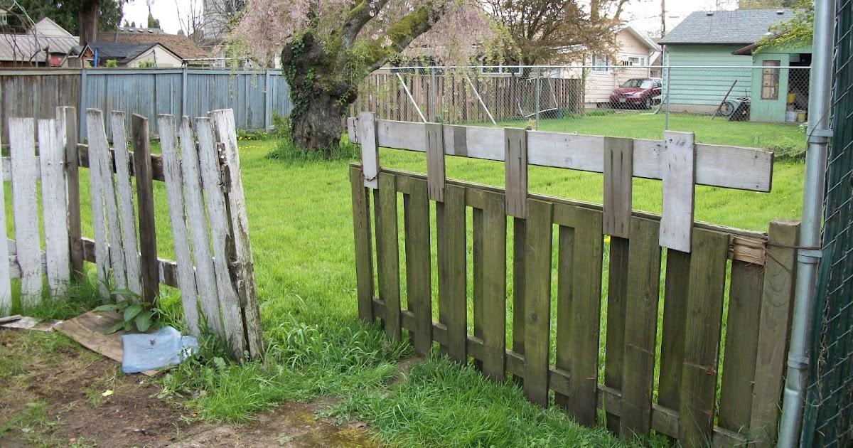 Mending Broken Fences Removing Old Wood Fence Installing