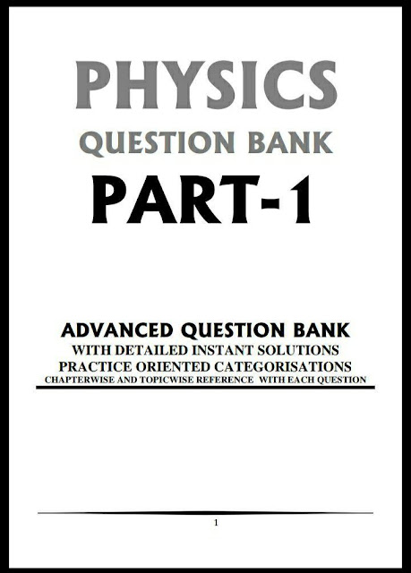 Physics Question Bank Part-1 : For All Competitive Exam PDF Book