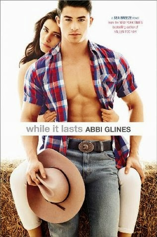 While It Lasts by Abbi Glines