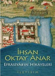 Ihsan Oktay Anar - Efrasiyabın Hikayeleri