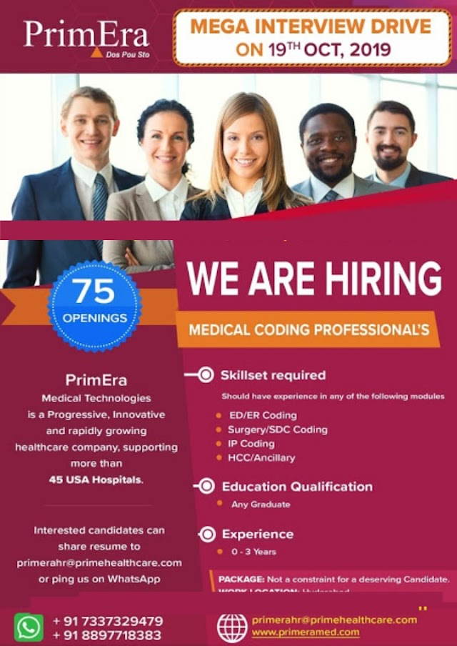 PrimEra - Mega Interview Drive for Medical Coding Professionals /Any Graduates / 75 Openings  on 19th Oct' 2019