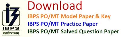 IBPS PO/MT Model Paper 2017 Key