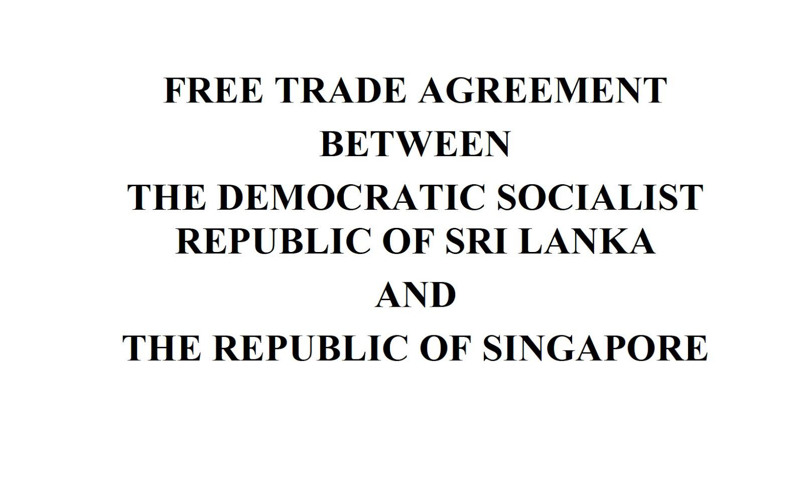 Hemantha Withanage: SINGAPORE- SRI LANKA FREE TRADE