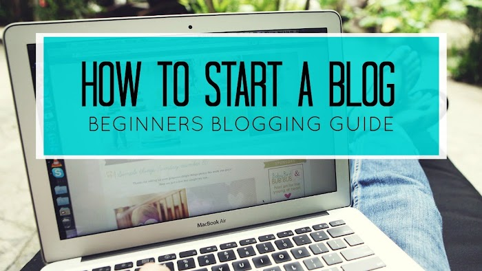 How to start a blog or Website - Beginners guide for new bloggers
