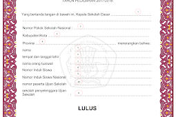 Cara Pengisian Blangko Ijazah SD Kurikulum 2013 Tahun Pelajaran 2017/2018