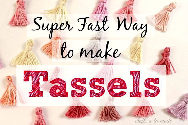 Super Fast Way to Make Tassels - Crafts a la mode