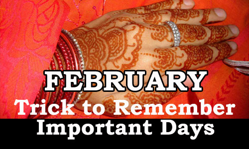 Trick to remember Important Days of a Month (February)