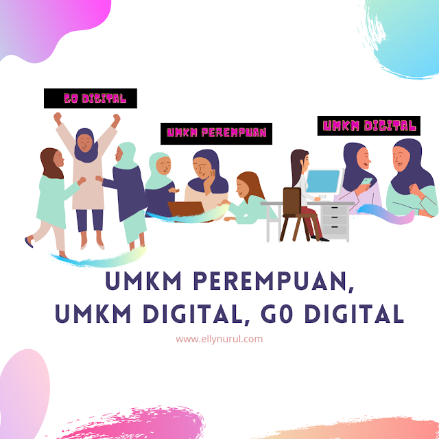 umkm perempuan, umkm digital, go digital