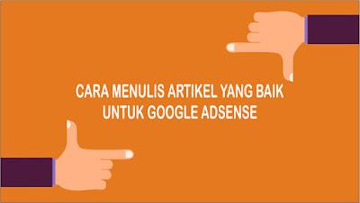 7 Tips Cara Menulis Artikel Blog Yang Baik Untuk Mendaftar Google Adsense
