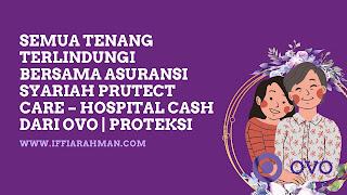 PRUTect Care – Hospital Cash dari OVO|Proteksi