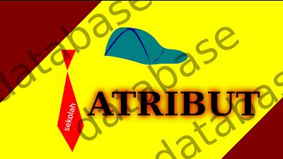 contoh entitas dan contoh atribut Pengertian Atribut dan Tipe-tipe Atribut | Basis Data gambaran entitas dan atribut
