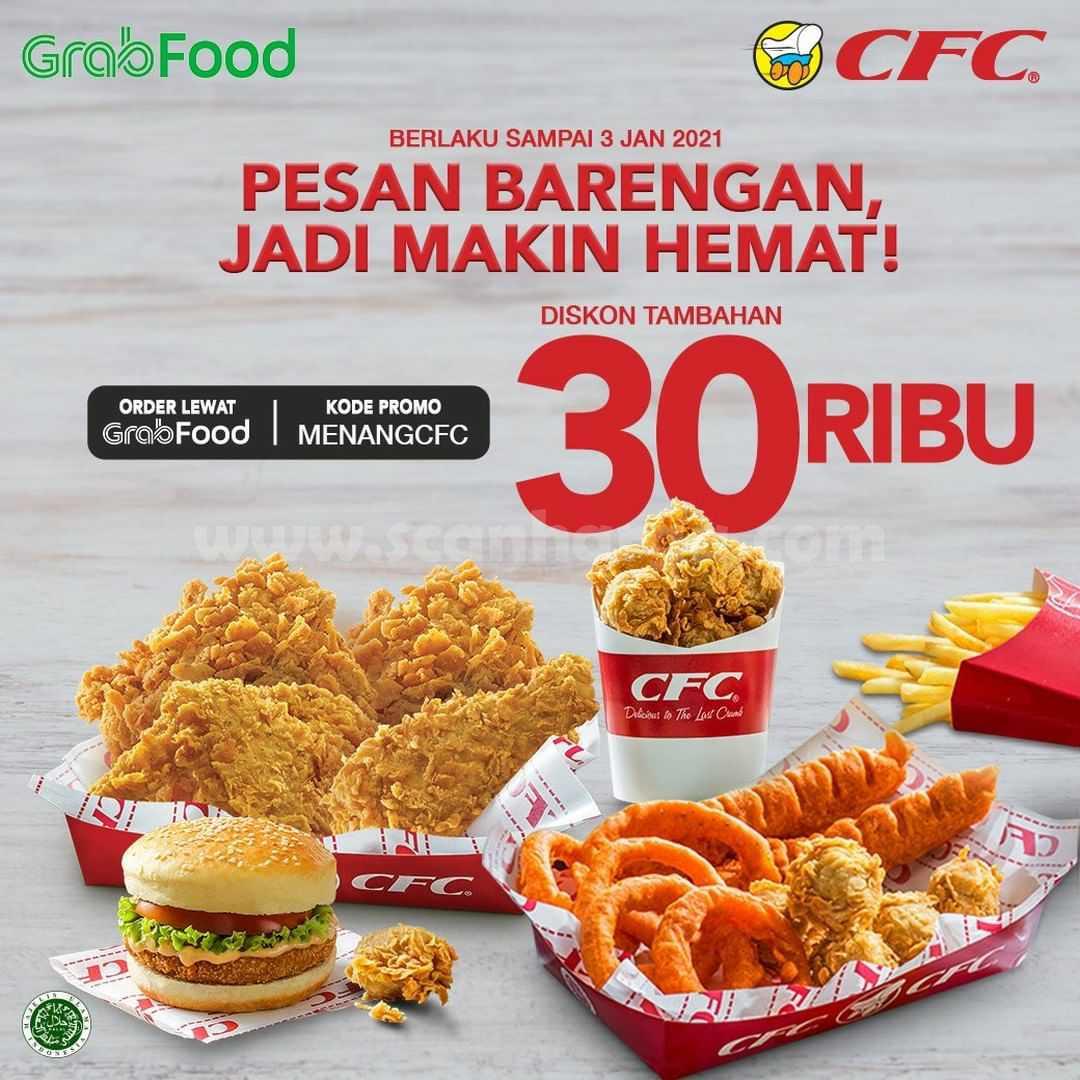 CFC Promo Diskon Tambahan Rp 30.000 Khusus Pesan Antar via Grabfood