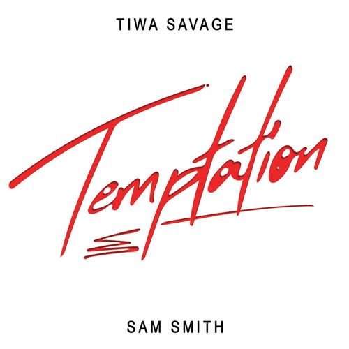 Download Tiwa Savage - Temptation ft Sam Smith