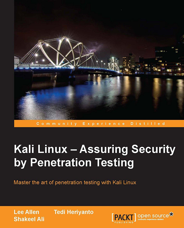 Download ebook kali linux assuring security by penetration testing 2014 hacking