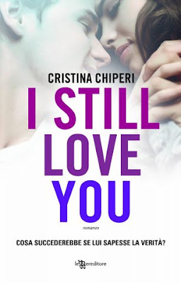 RECENSIONE #20: I STILL LOVE YOU di Cristina Chiperi