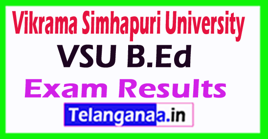 Vkrama Simhapuri University VSU B.Ed Exam Results